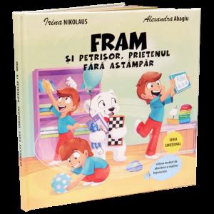 Cartea pentru copii - Fram si petrisor prietenul fara astampar